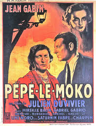 The Greatest films of all time: 27. Pépé le Moko (1937)
