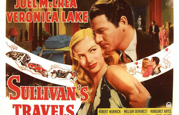 The Greatest films of all time:  36. Sullivan's Travels (1941)(USA)