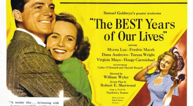 The Greatest films of all time:  36. The Best Years of Our Lives (1946)(USA)