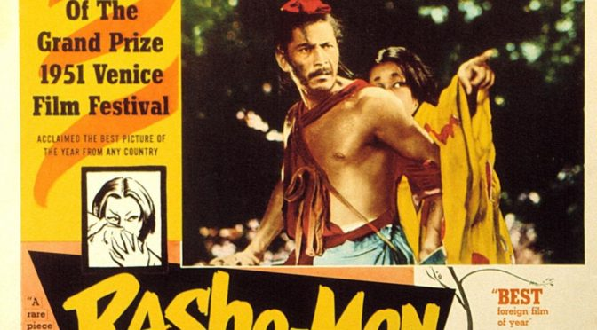 The Greatest films of all time: 5. Rashomon (1950)(Japan)