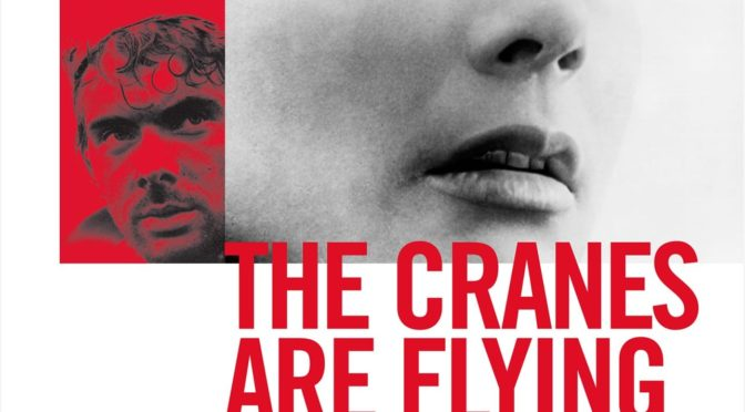 The Greatest films of all time: 7. The Cranes Are Flying (1957) (Russia)
