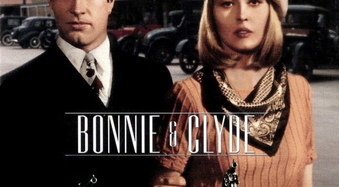 The Greatest films of all time: 61. Bonnie and Clyde (Arthur Penne) (USA)