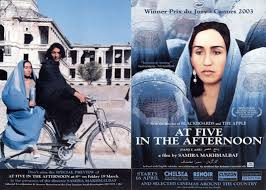 The Greatest films of all time: 89. At Five in the Afternoon (2003) (Iran)