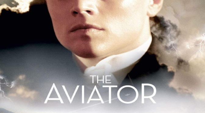 The Greatest films of all time: 91.The Aviator (USA) (2004)